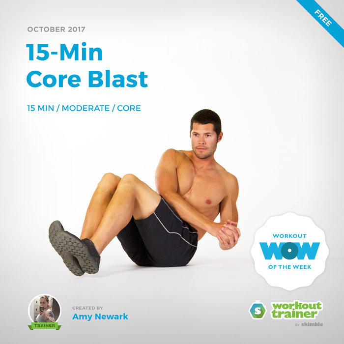 Workout Trainer by Skimble: Free Workout of the Week: 15-Min Core Blast by Amy Newark