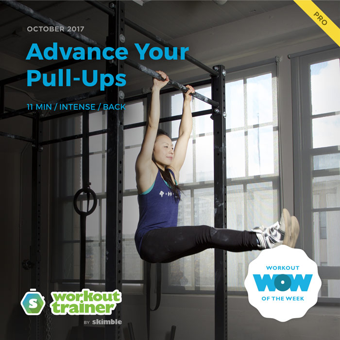 Workout Trainer by Skimble: Pro Workout of the Week: Advance Your Pull-Ups