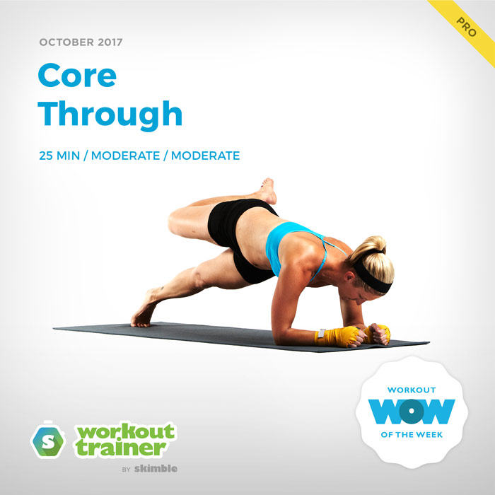 Workout Trainer by Skimble: Pro Workout of the Week: Core Through