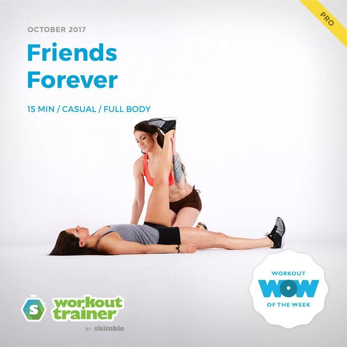 Workout Trainer by Skimble: Free Workout of the Week: Friends Forever
