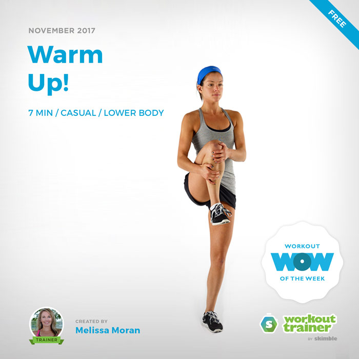 Workout Trainer by Skimble: Free Workout of the Week: Warm Up! by Melissa Moran