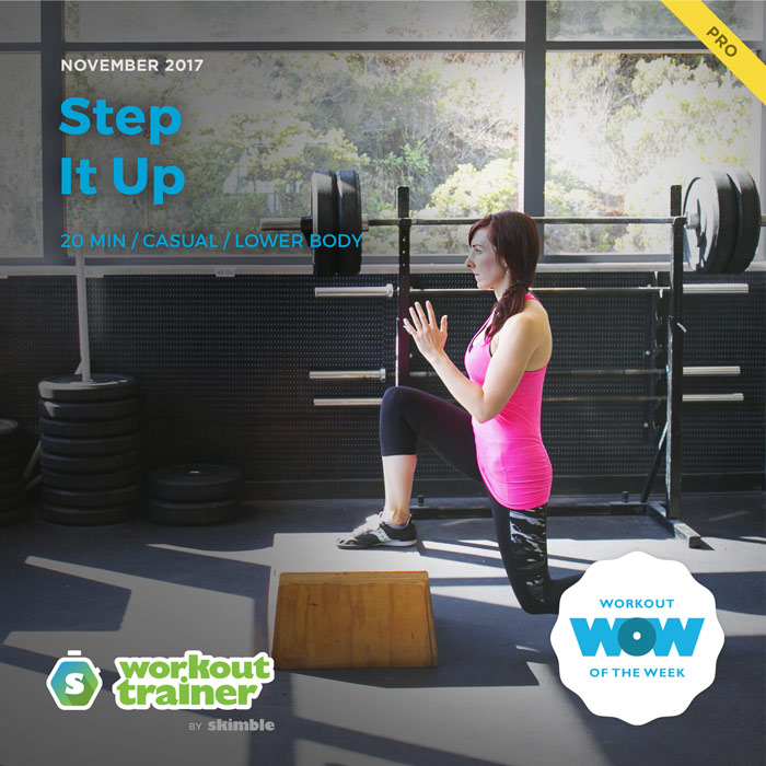 Workout Trainer by Skimble: Pro Workout of the Week: Step It Up
