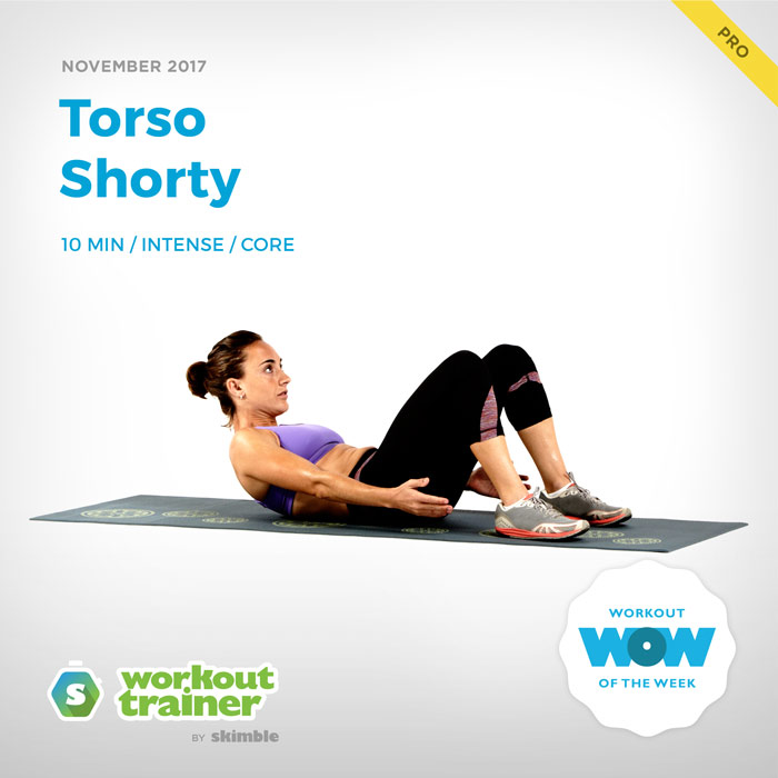 Workout Trainer by Skimble: Pro Workout of the Week: Torso Shorty