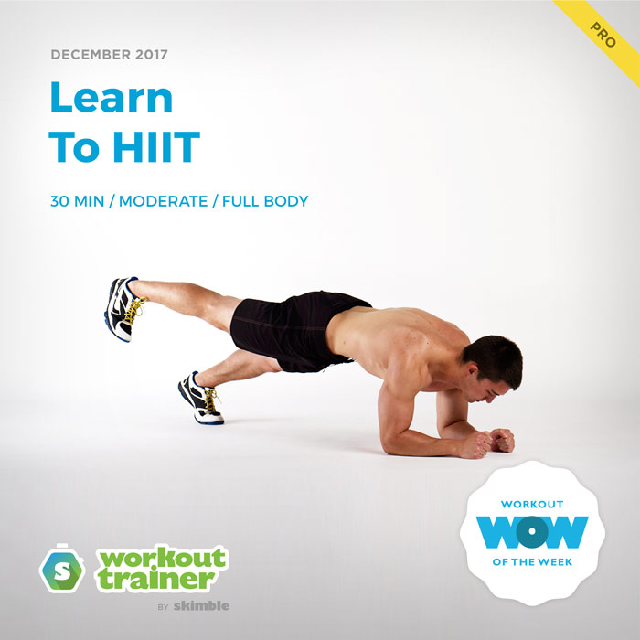 Workout Trainer by Skimble: Pro Workout of the Week: Learn to HIIT