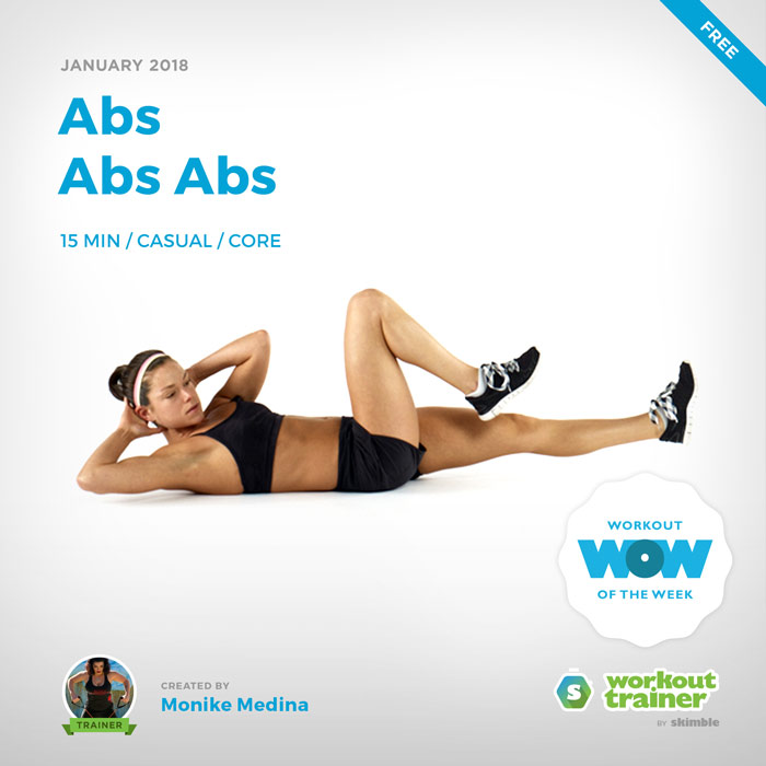 Workout Trainer by Skimble: Free Workout of the Week: Abs Abs Abs by Monike Medina