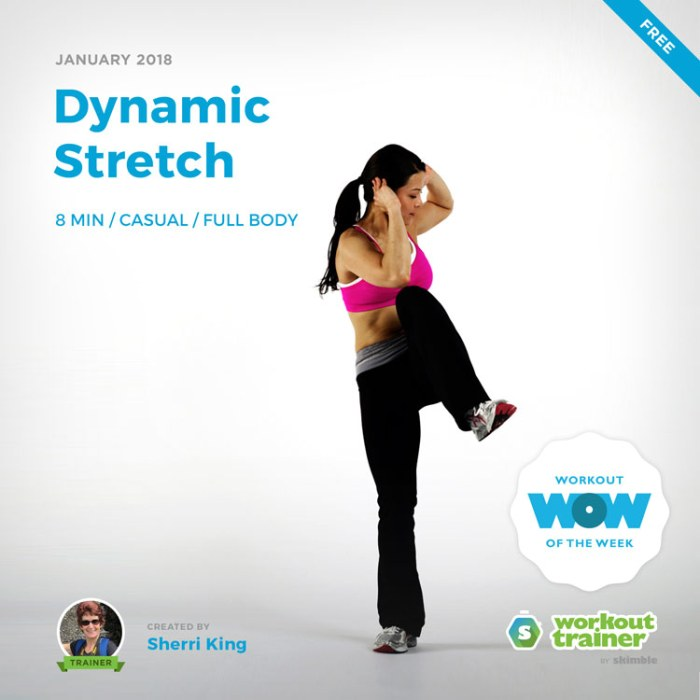Workout Trainer by Skimble: Free Workout of the Week: Dynamic Stretch by Sherri King