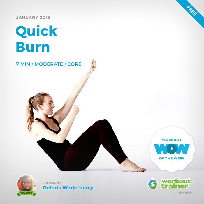 Workout Trainer by Skimble: Free Workout of the Week: Quick Burn by Deloris Wade-berry