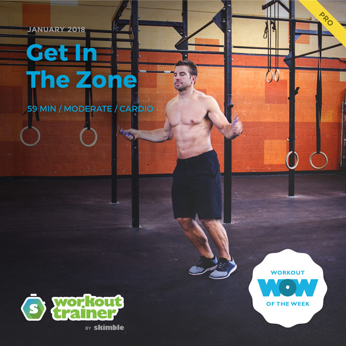 Workout Trainer by Skimble: Pro Workout of the Week: Get In The Zone