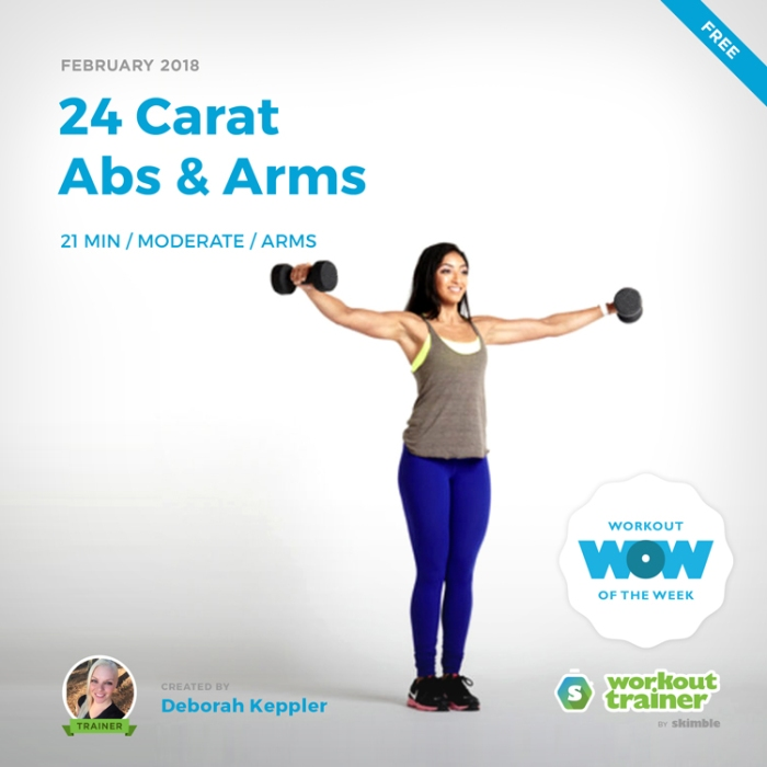 Workout Trainer by Skimble: Free Workout of the Week: 24 Carat Abs & Arms by Deborah Keppler
