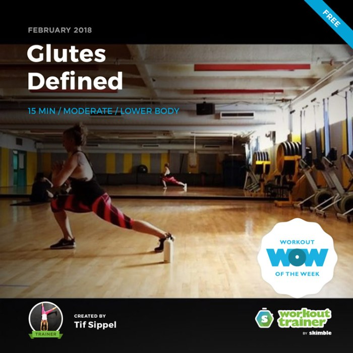 Workout Trainer by Skimble: Free Workout of the Week: Glutes Defined by Tif Sippel