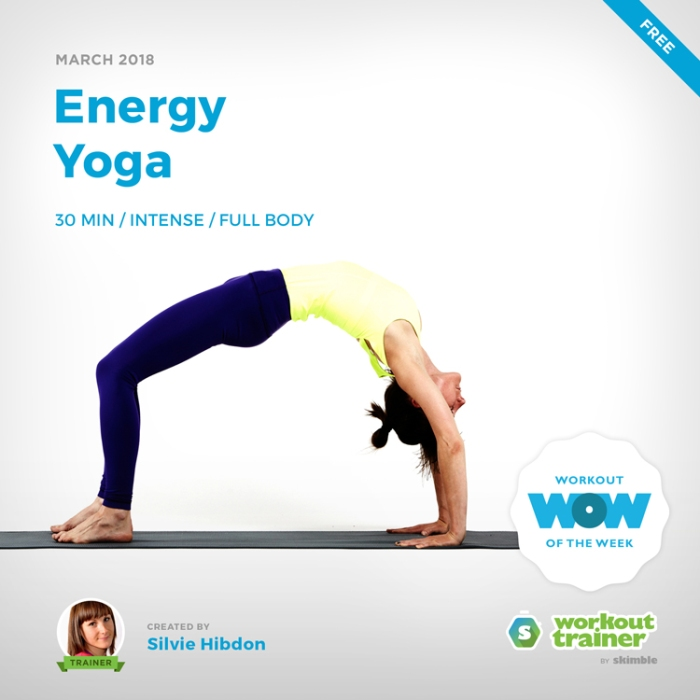 Workout Trainer by Skimble: Free Workout of the Week: Energy Yoga by Silvie Hibdon