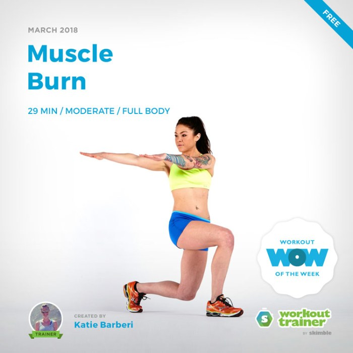 Workout Trainer by Skimble: Free Workout of the Week: Muscle Burn by Katie Barberi