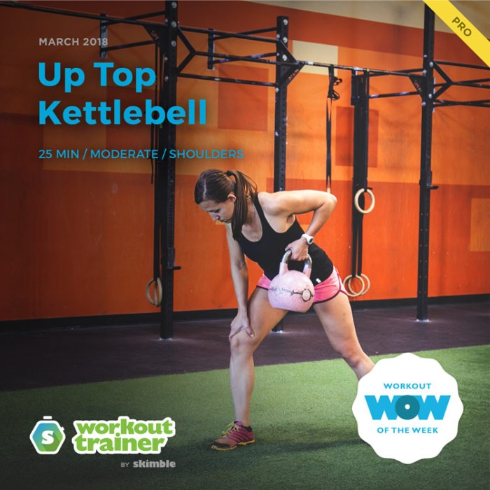 Workout Trainer by Skimble: Pro Workout of the Week: Up Top Kettlebell