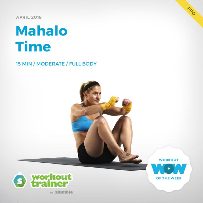 Workout Trainer by Skimble: Pro Workout of the Week: Mahalo Time