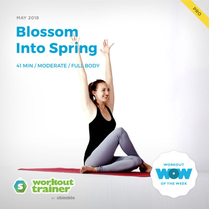 Workout Trainer by Skimble: Pro Workout of the Week: Blossom Into Spring
