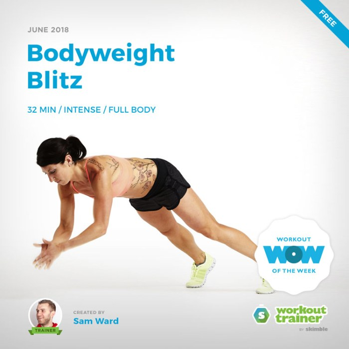 Workout Trainer by Skimble: Free Workout of the Week: Bodyweight Blitz by Sam Ward