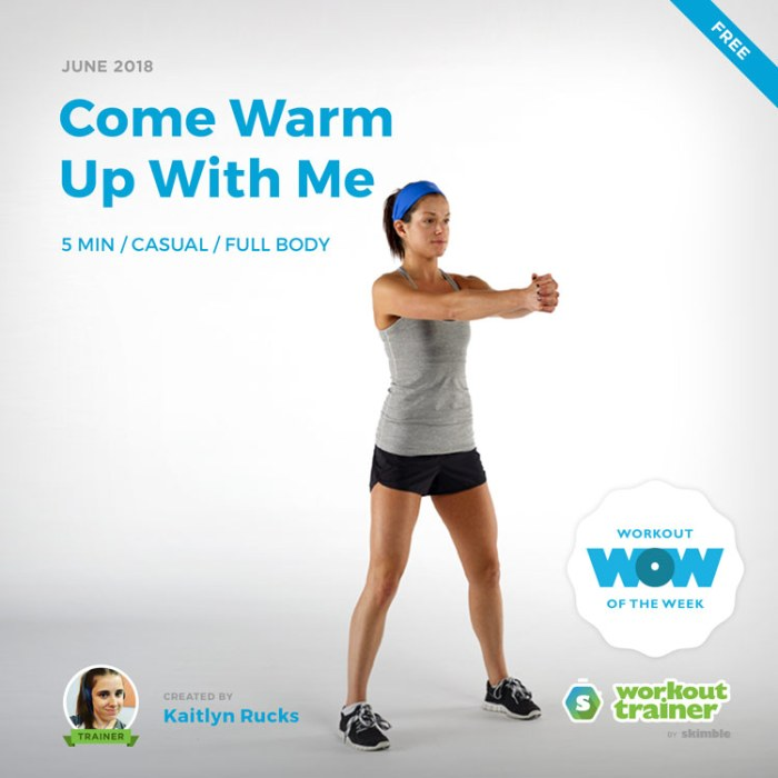 Workout Trainer by Skimble: Free Workout of the Week: Come Warm Up With Me by Kaitlyn Rucks