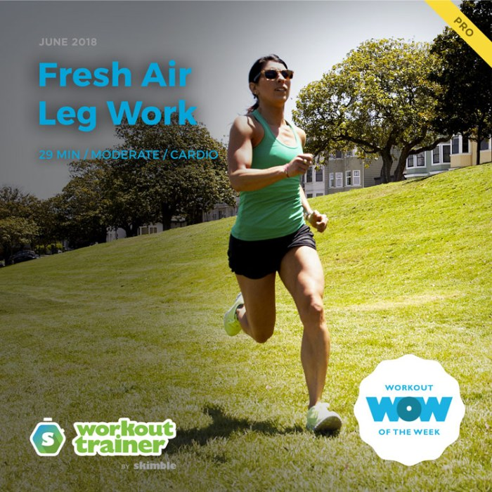 Workout Trainer by Skimble: Pro Workout of the Week: Fresh Air Leg Work