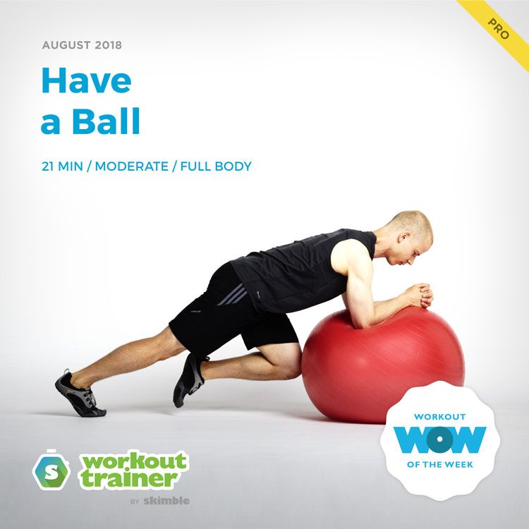 Workout Trainer by Skimble: Pro Workout of the Week: Have a Ball