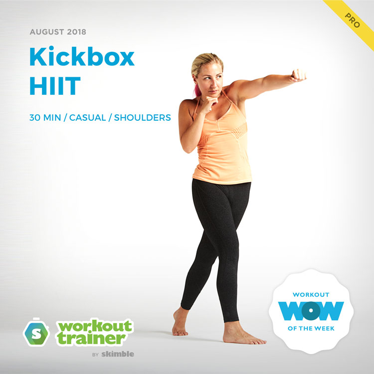Workout Trainer by Skimble: Pro Workout of the Week: Kickbox HIIT