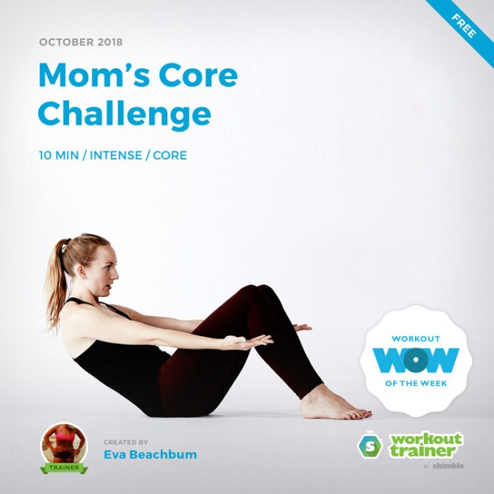 Workout Trainer by Skimble: Free Workout of the Week: Mom's Core Challenge by Eva Beachbum