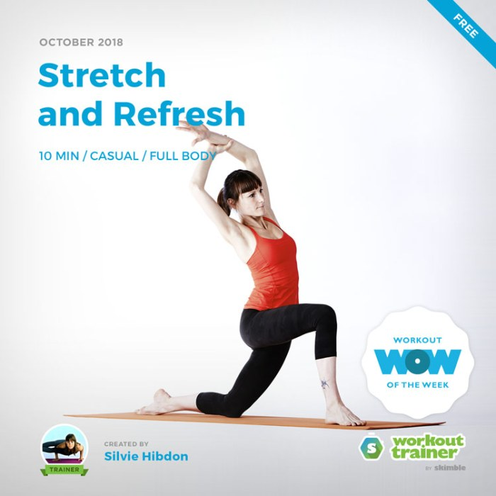 Workout Trainer by Skimble: Free Workout of the Week: Stretch and Refresh by Silvie Hibdon