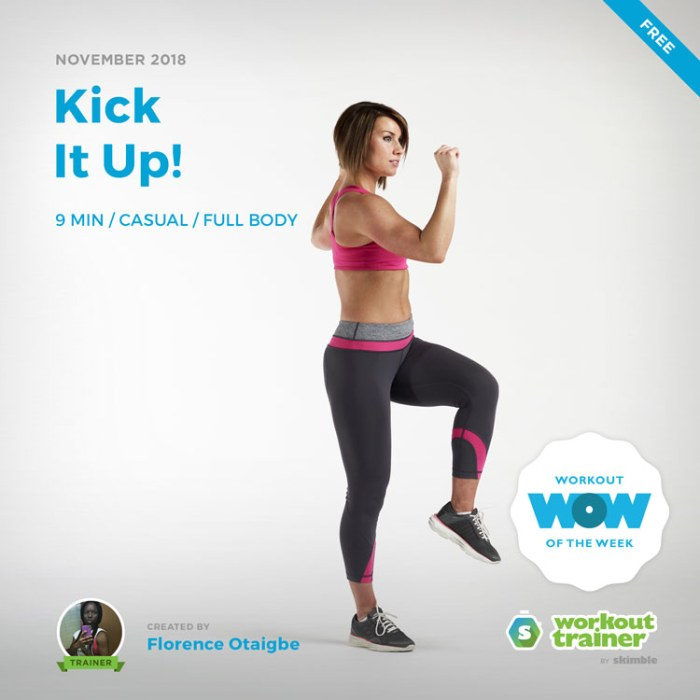 Workout Trainer by Skimble: Free Workout of the Week: Kick It Up! by Florence Otaigbe