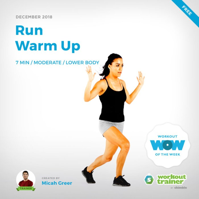 Workout Trainer by Skimble: Free Workout of the Week: Run Warm Up by Micah Greer