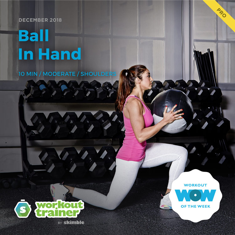 Workout Trainer by Skimble: Pro Workout of the Week: Ball in Hand