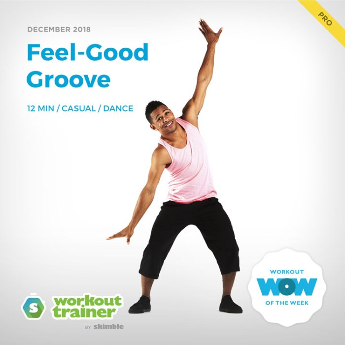 Workout Trainer by Skimble: Pro Workout of the Week: Feel-Good Groove