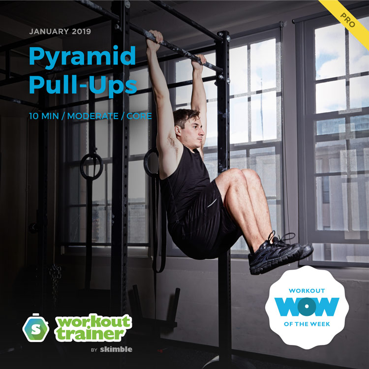 Workout Trainer by Skimble: Pro Workout of the Week: Pyramid Pull-Ups
