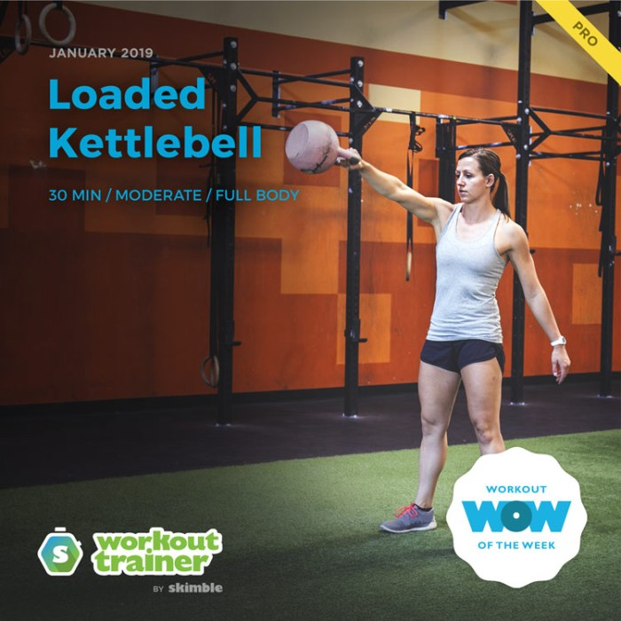 Workout Trainer by Skimble: Pro Workout of the Week: Loaded Kettlebell