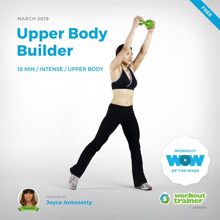 Workout Trainer by Skimble: Free Workout of the Week: Upper Body Builder by Joyce Antonetty