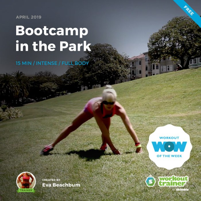 Workout Trainer by Skimble: Free Workout of the Week: Bootcamp in the Park by Eva Beachbum