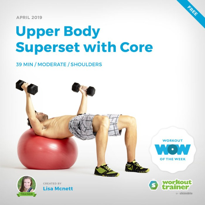 Workout Trainer by Skimble: Free Workout of the Week: Upper Body Superset with Core by Lisa Mcnett