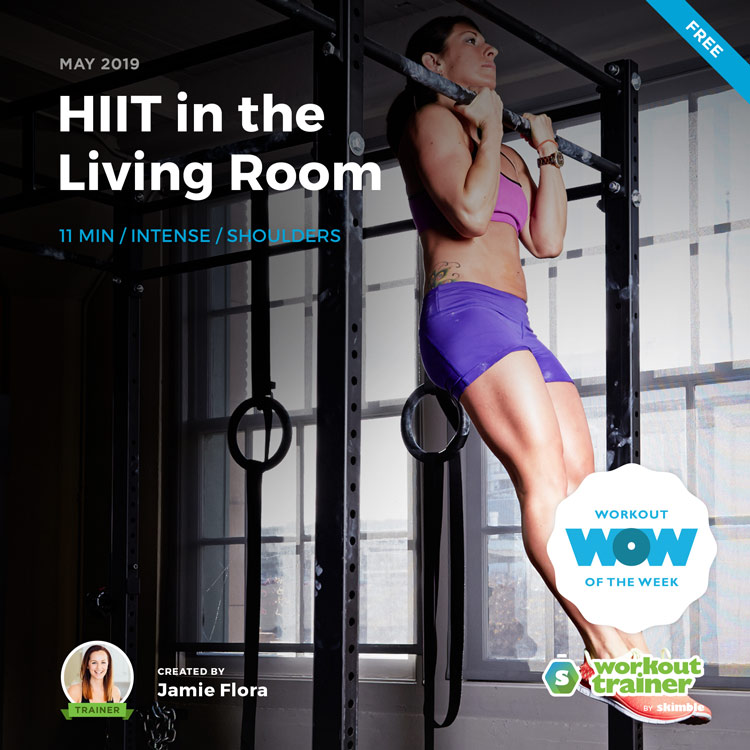 Workout Trainer by Skimble: Free Workout of the Week: HIIT in the Living Room