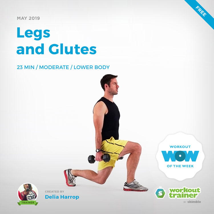 Workout Trainer by Skimble: Free Workout of the Week: Legs and Glutes by Delia Harrop