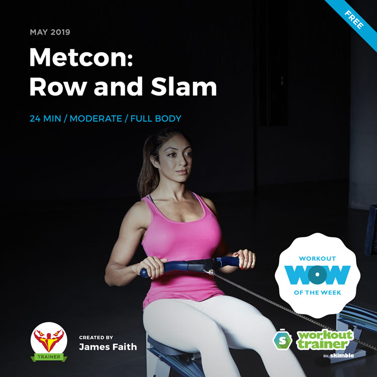 Workout Trainer by Skimble: Free Workout of the Week: Metcon - Row and Slam