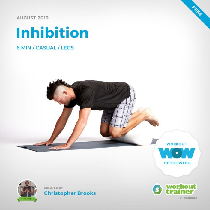 Workout Trainer by Skimble: Free Workout of the Week: Inhibition by Christopher Brooks
