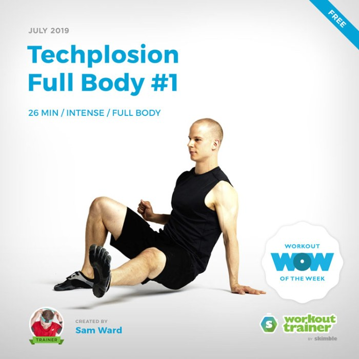 Workout Trainer by Skimble: Free Workout of the Week: Techplosion Full Body #1 by Sam Ward