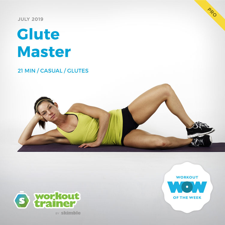 Workout Trainer by Skimble: Pro Workout of the Week: Glute Master