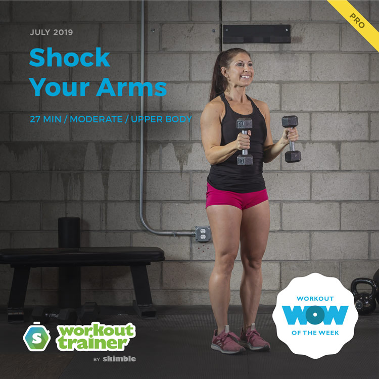 Workout Trainer by Skimble: Pro Workout of the Week: Shock Your Arms