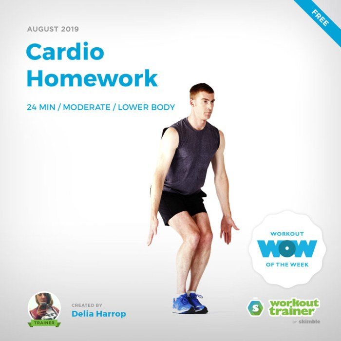 Workout Trainer by Skimble: Free Workout of the Week: Cardio Homework by Delia Harrop