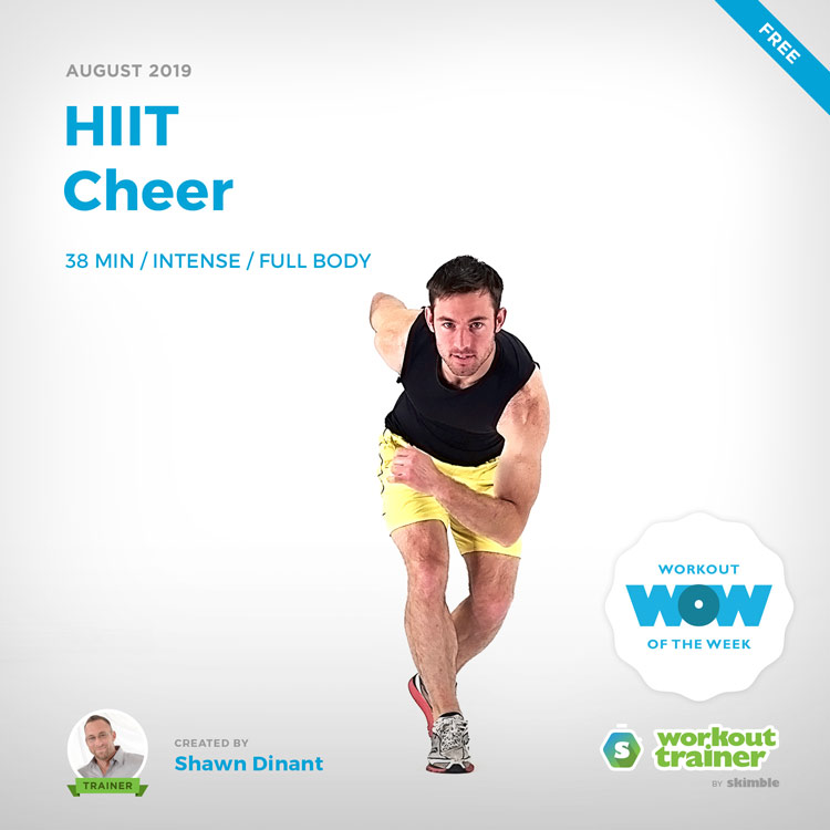 Workout Trainer by Skimble: Free Workout of the Week: HIIT Cheer by Shawn Dinant