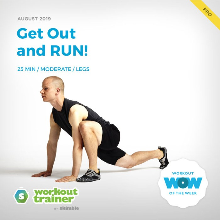 Workout Trainer by Skimble: Pro Workout of the Week: Get Out and RUN!