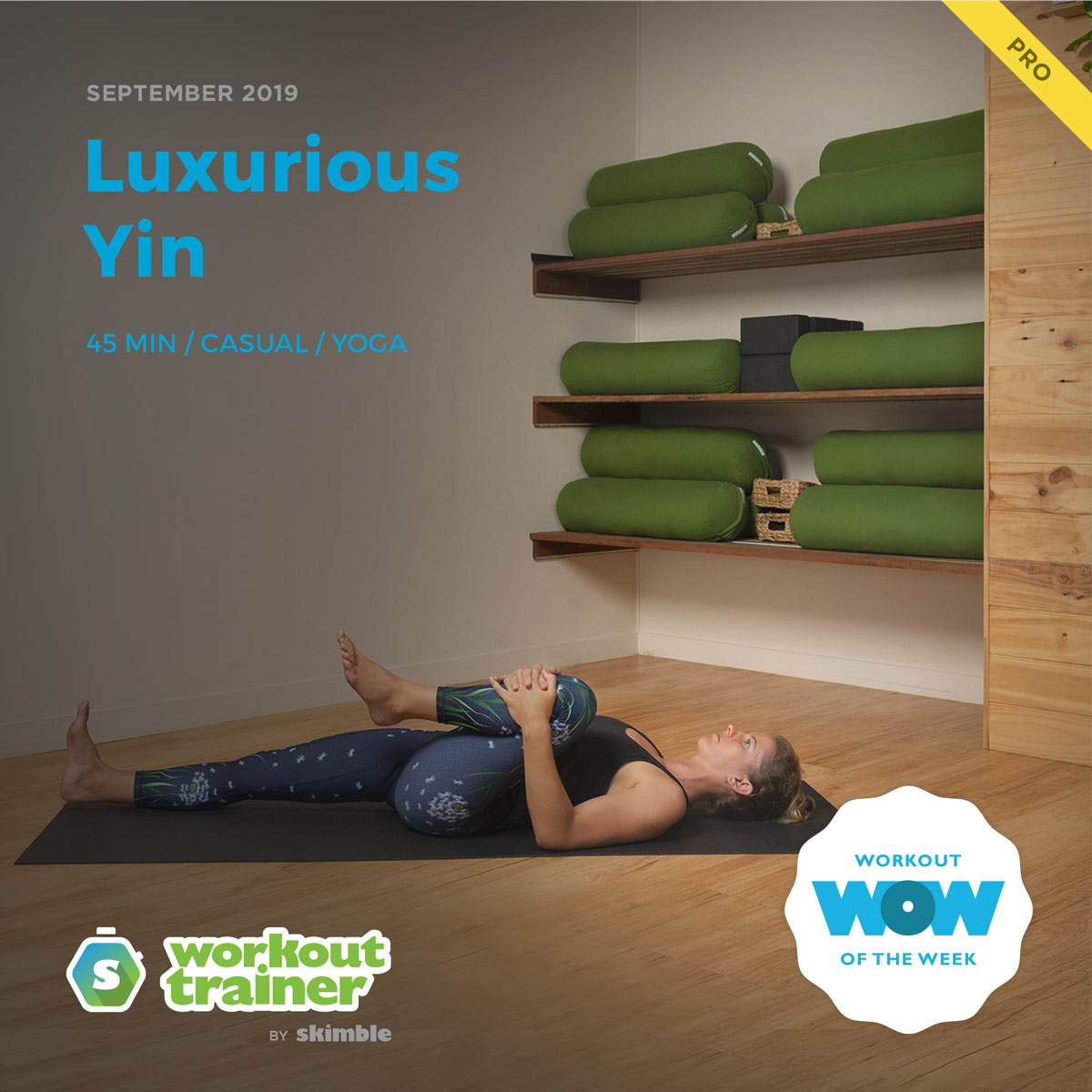 Workout Trainer by Skimble: Pro Workout of the Week: Luxurious Yin