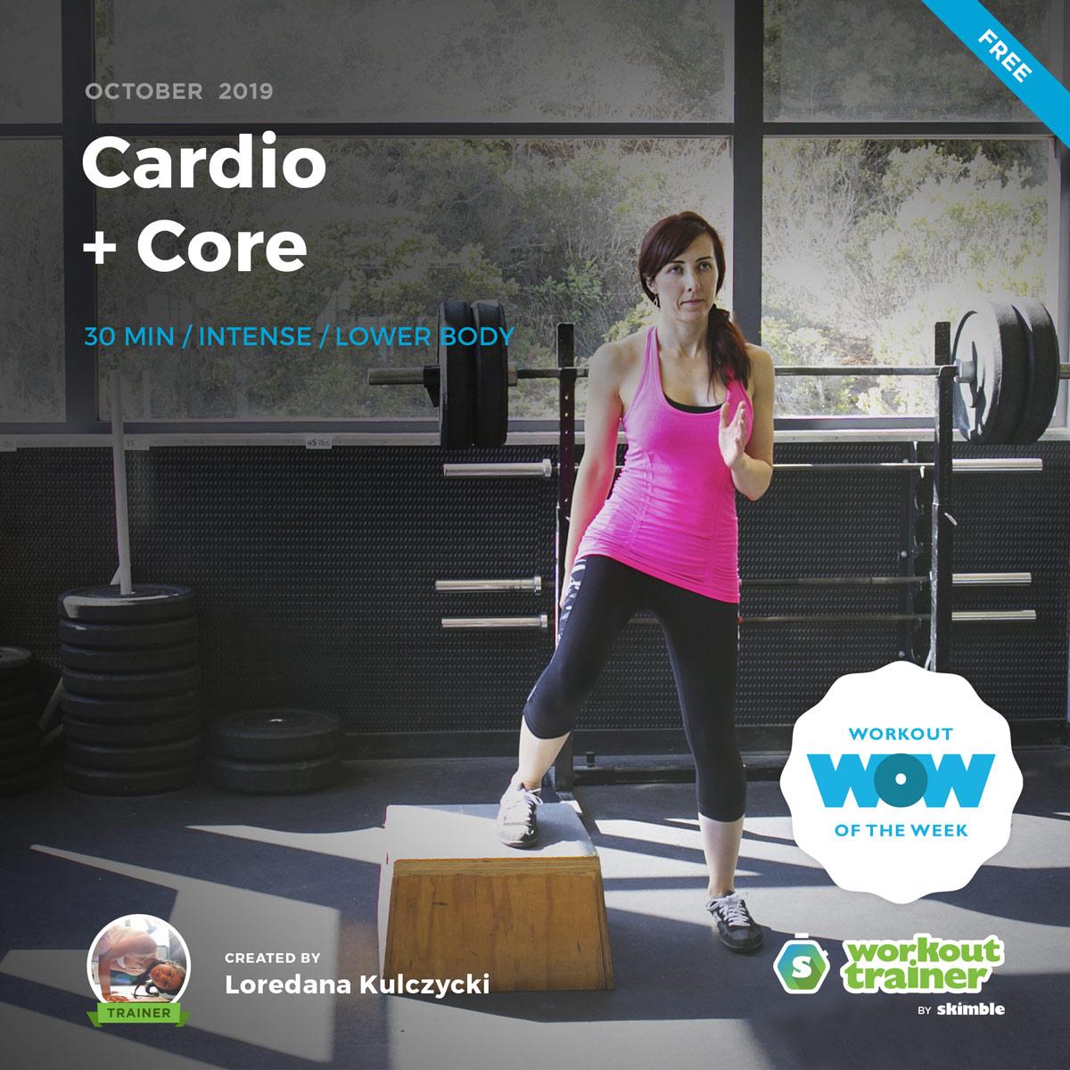 Workout Trainer by Skimble: Free Workout of the Week: Cardio + Core by Loredana Kulczycki