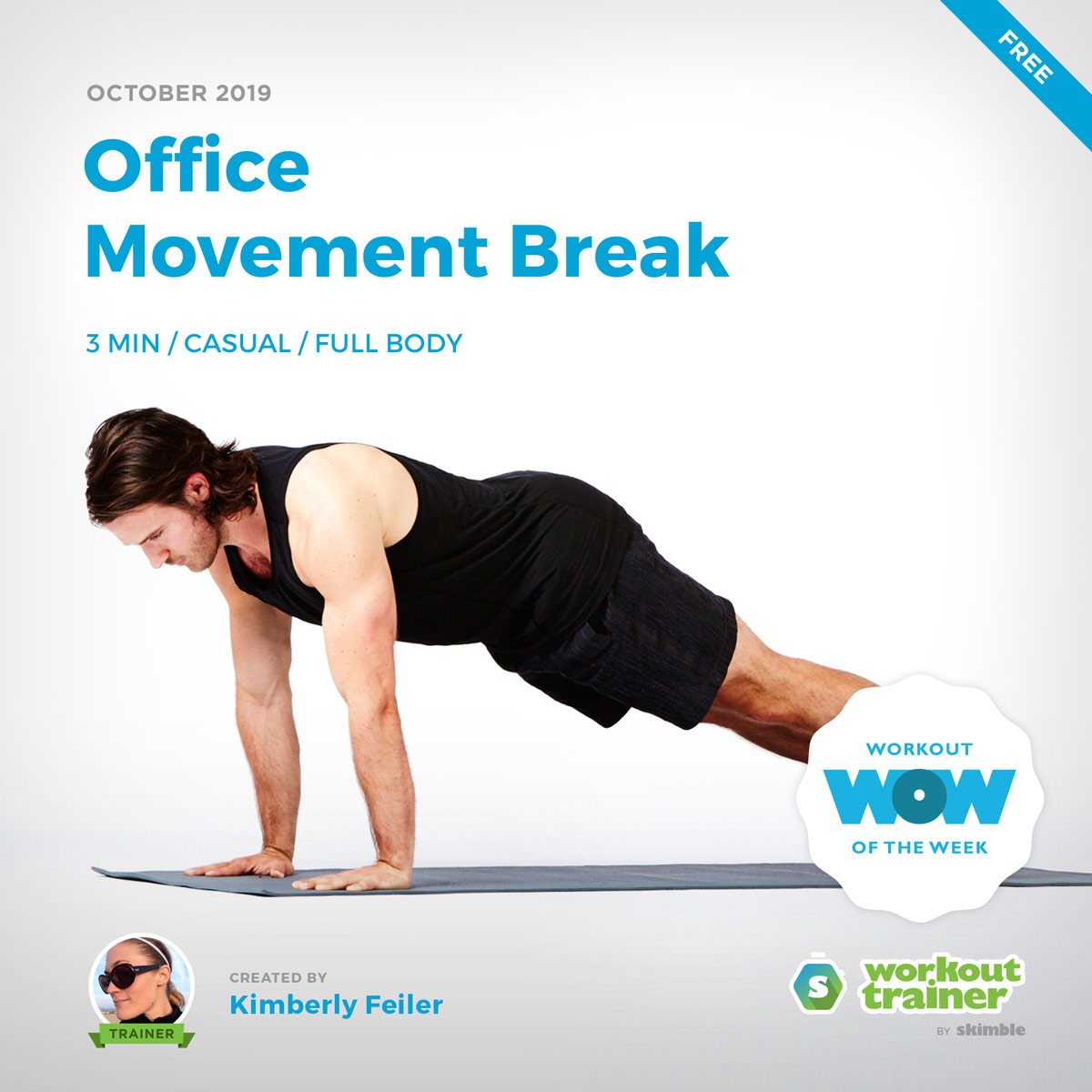 Workout Trainer by Skimble: Free Workout of the Week: Office Movement Break by Kimberly Feiler