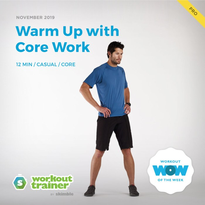 Workout Trainer by Skimble: Pro Workout of the Week: Warm Up with Core Work