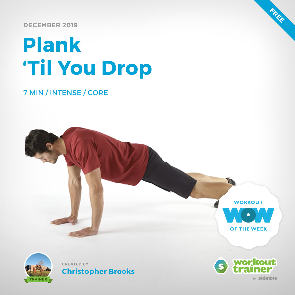 Workout Trainer by Skimble: Free Workout of the Week: Plank 'Til You Drop by Christopher Brooks